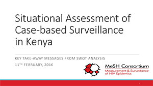 Front cover of a PDF document entitled Situational Assessment of Case-based Surveillance in Kenya - Key Take-Away Messages from Swot Analysis