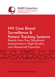 Front cover of a PDF document entitled HIV Case Based Surveillance & Patient Tracking Systems Results from Four Situational Assessments in High Burden, Low-Resourced Countries
