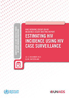PDF front page cover for: Who Working Group On HIV Incidence Assays Meeting Report - Estimating HIV Incidence Using HIV Case Surveillance