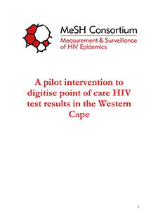 Front cover of a PDF document entitled 'A pilot intervention to digitise point of care HIV test results in the Western Cape'